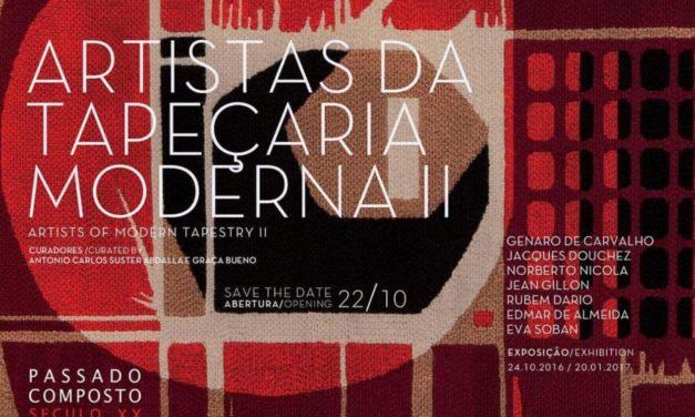 A arte da Tapeçaria Moderna em exposição.