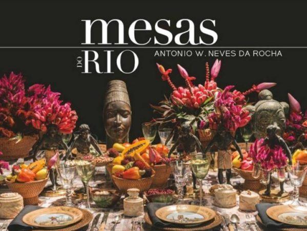 Livro Mesas do Rio de Antonio Neves da Rocha.
