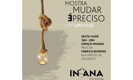 """""""Mudar é preciso"""" – mostra da InSana Design"""