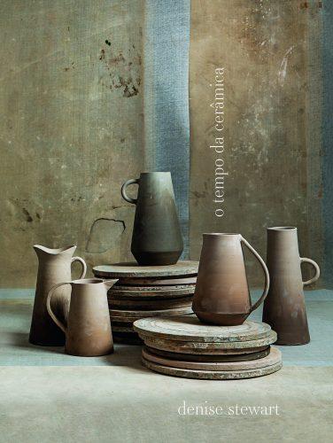 O tempo da cerâmica', livro de uma das mais requisitadas ceramistas do país, Denise Stewart. Capa do livro