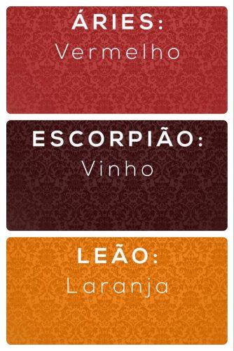 Os Signos e suas cores na decoração. Aries é vermelho, Escorpião é a cor vinho e Leão é a cor Laranja.