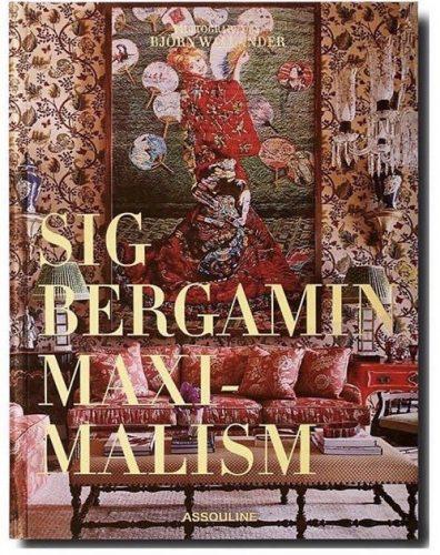 Estilo de decoração, Maximalismo. Capa do livro de Sig bergamin